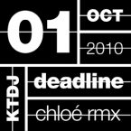 deadline01. chloe remixes